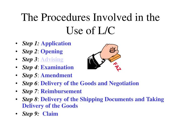 The Procedures Involved in the Use of L/C