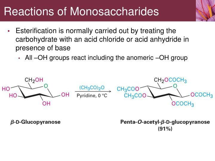 Reactions of Monosaccharides