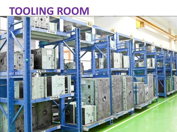 TOOLING ROOM