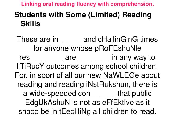 Linking oral reading fluency with comprehension.