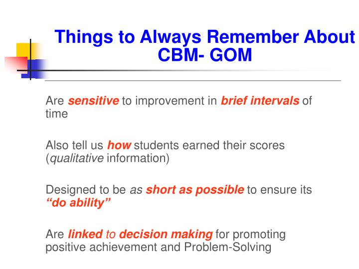 Things to Always Remember About CBM- GOM