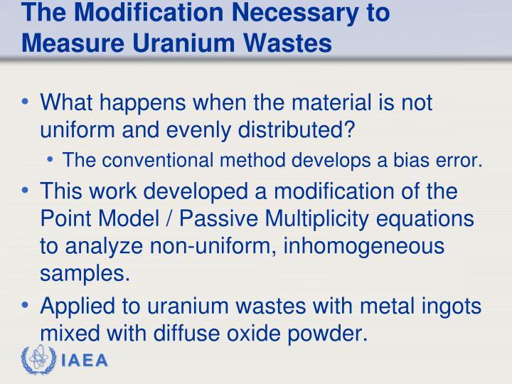 The Modification Necessary to Measure Uranium Wastes