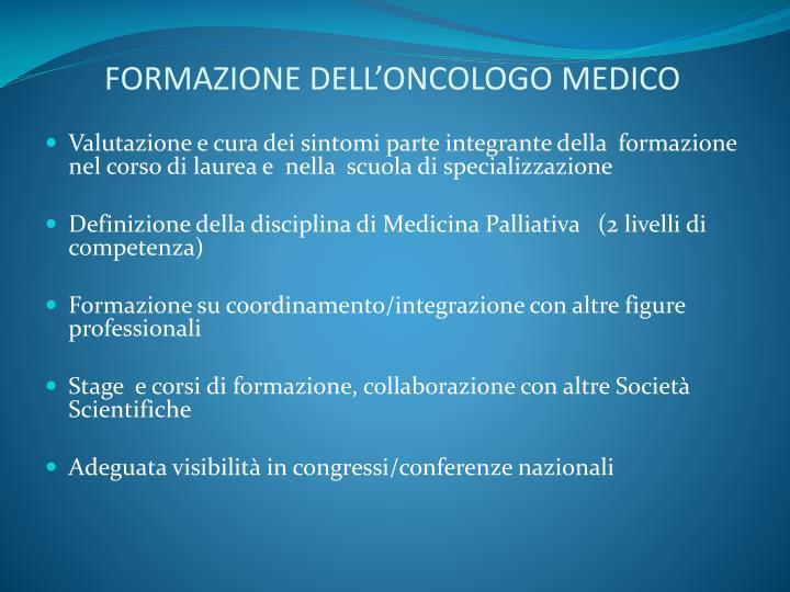 FORMAZIONE DELL'ONCOLOGO MEDICO