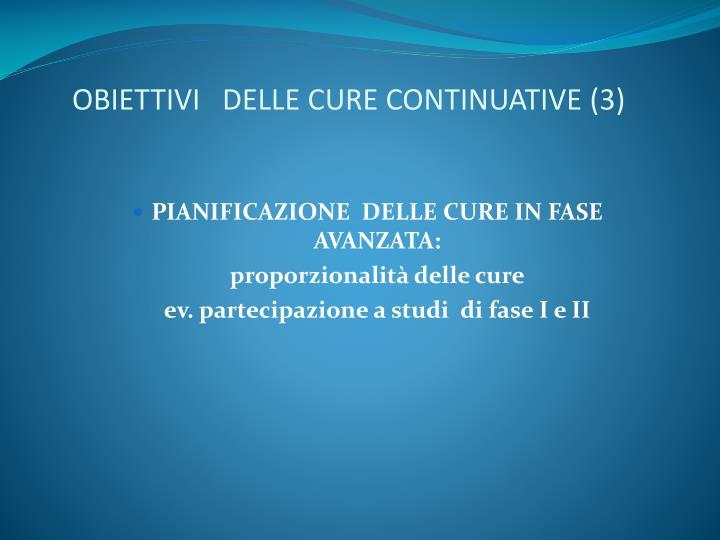 OBIETTIVI   DELLE CURE CONTINUATIVE (3)