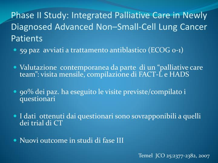 Phase II Study: Integrated Palliative Care in Newly Diagnosed Advanced Non–Small-Cell Lung Cancer Patients