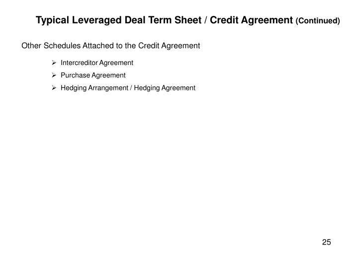 Typical Leveraged Deal Term Sheet / Credit Agreement