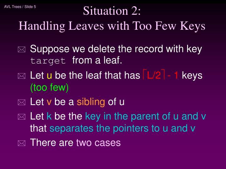 Situation 2: