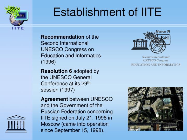 Establishment of IITE