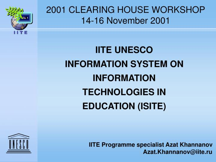 2001 CLEARING HOUSE WORKSHOP