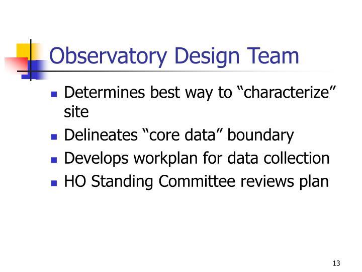Observatory Design Team