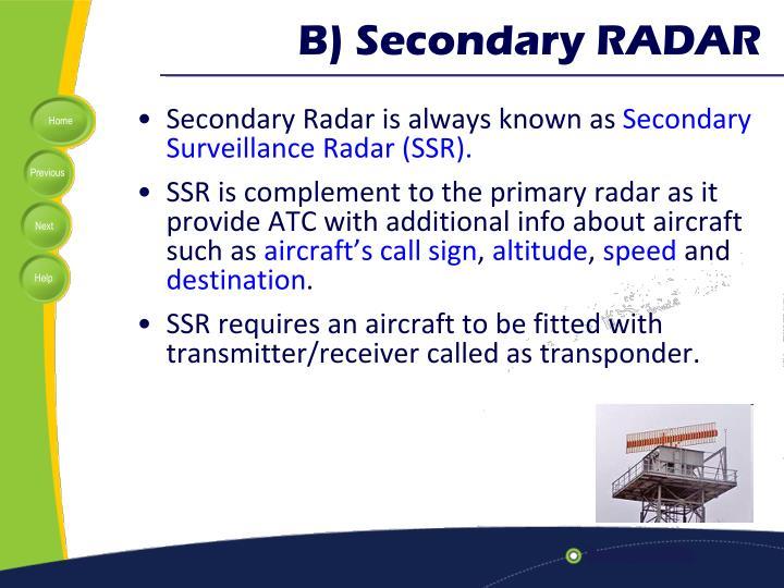 B) Secondary RADAR