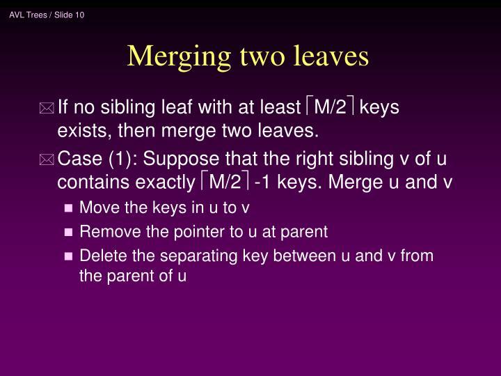 Merging two leaves