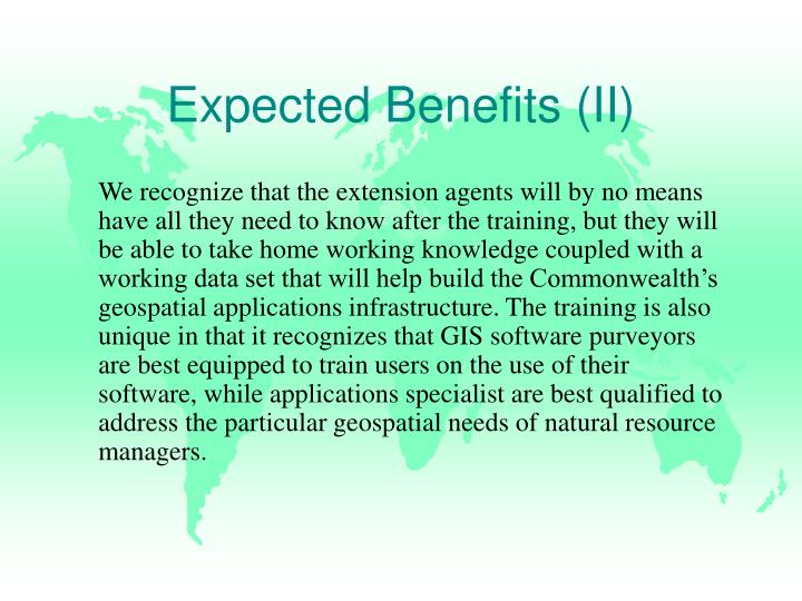 Expected Benefits (II)