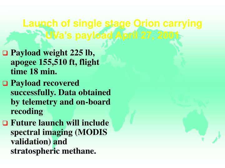 Launch of single stage Orion carrying UVa's payload April 27, 2001