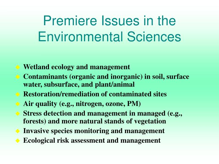 Premiere Issues in the Environmental Sciences