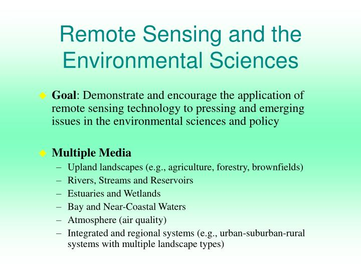 Remote Sensing and the Environmental Sciences