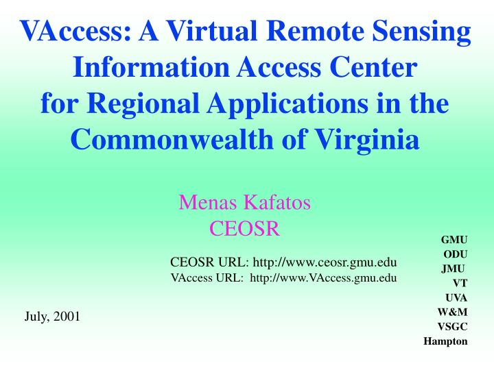 VAccess: A Virtual Remote Sensing Information Access Center