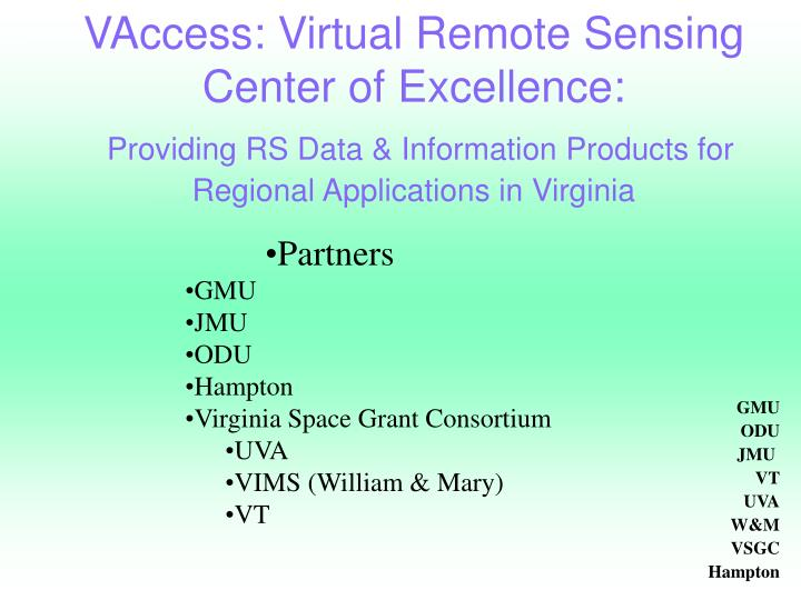 VAccess: Virtual Remote Sensing Center of Excellence: