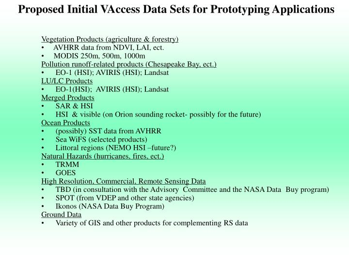 Proposed Initial VAccess Data Sets for Prototyping Applications
