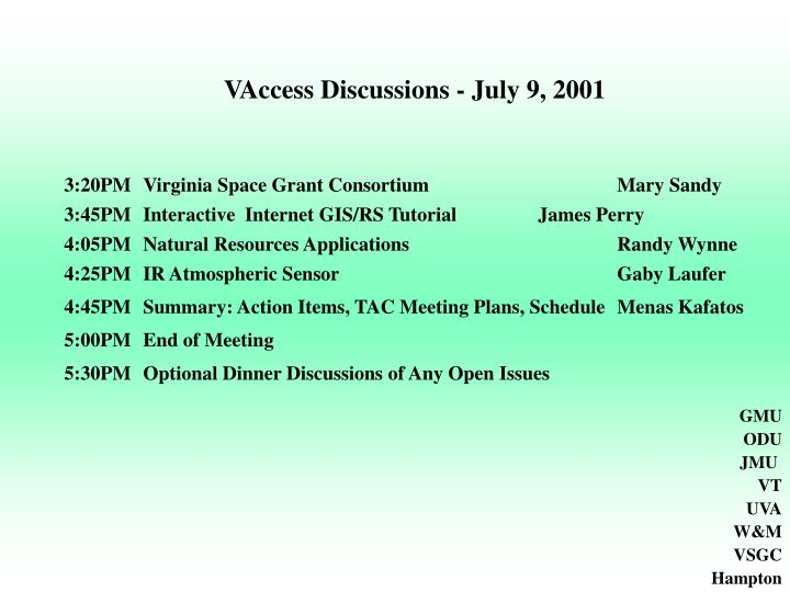 VAccess Discussions - July 9, 2001