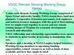 vsgc remote sensing working group history