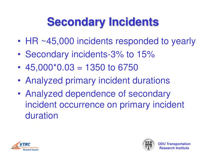 Secondary incidents