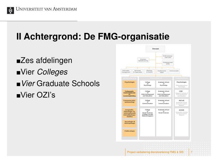 II Achtergrond: De FMG-organisatie