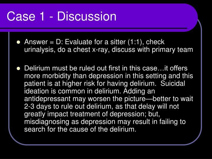 Case 1 - Discussion
