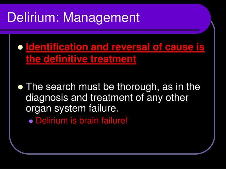 Delirium: Management
