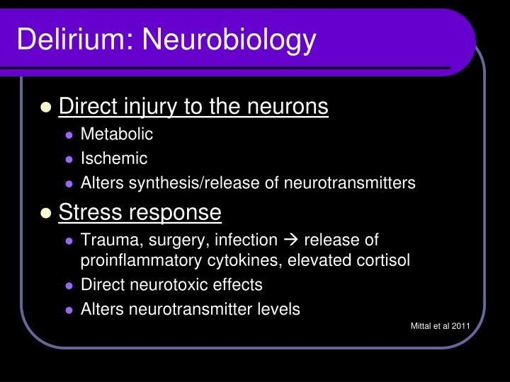 Delirium: Neurobiology