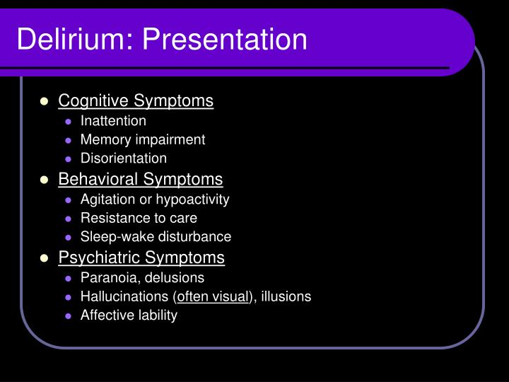 Delirium: Presentation