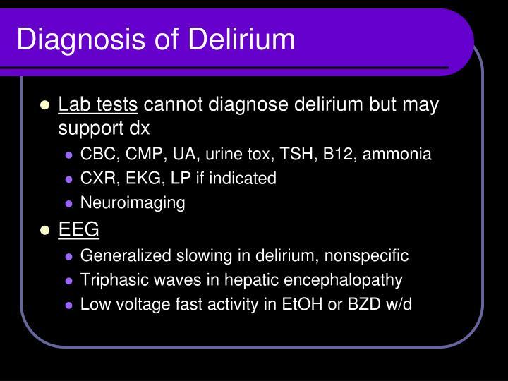 Diagnosis of Delirium