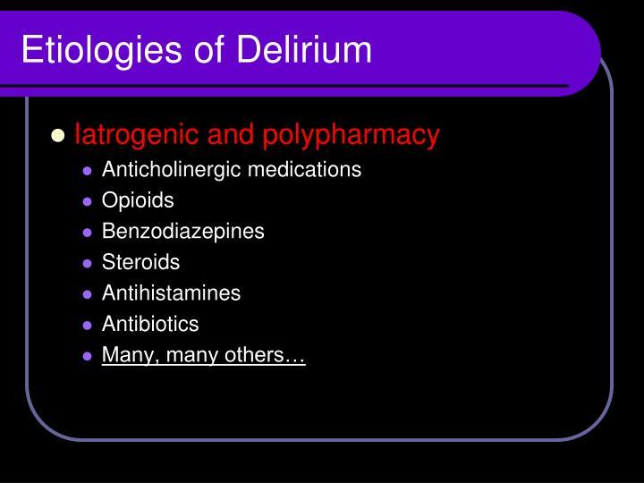 Etiologies of Delirium