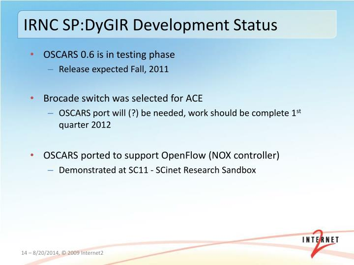 IRNC SP:DyGIR Development Status