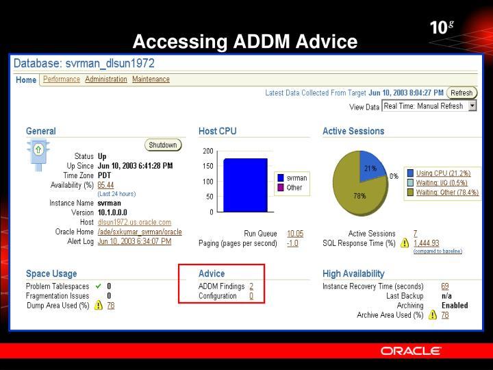 Accessing ADDM Advice