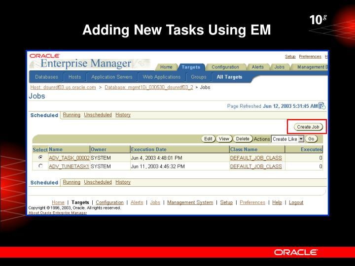 Adding New Tasks Using EM