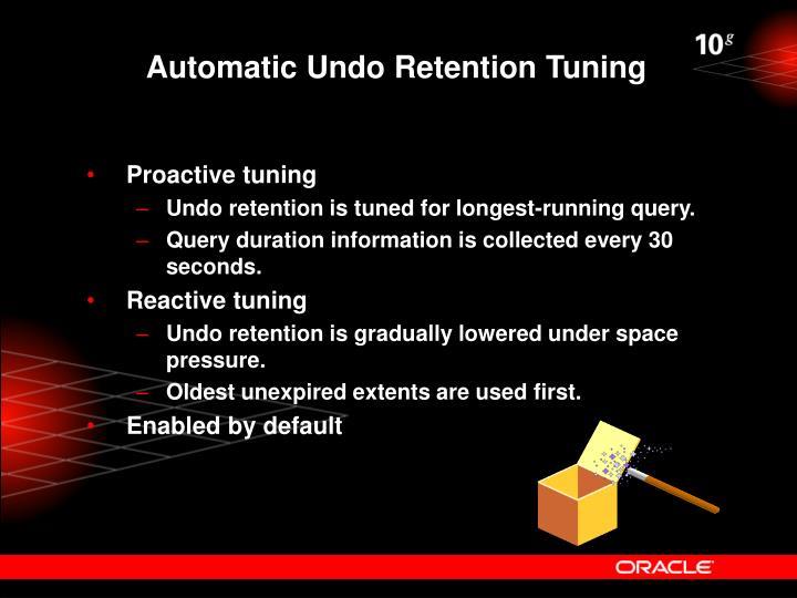 Automatic Undo Retention Tuning