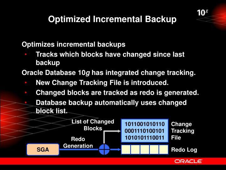 Optimized Incremental Backup