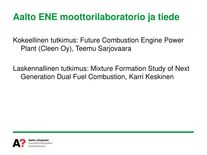 Aalto ENE moottorilaboratorio ja tiede