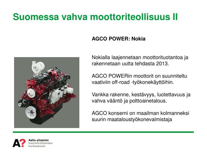 Suomessa vahva moottoriteollisuus II