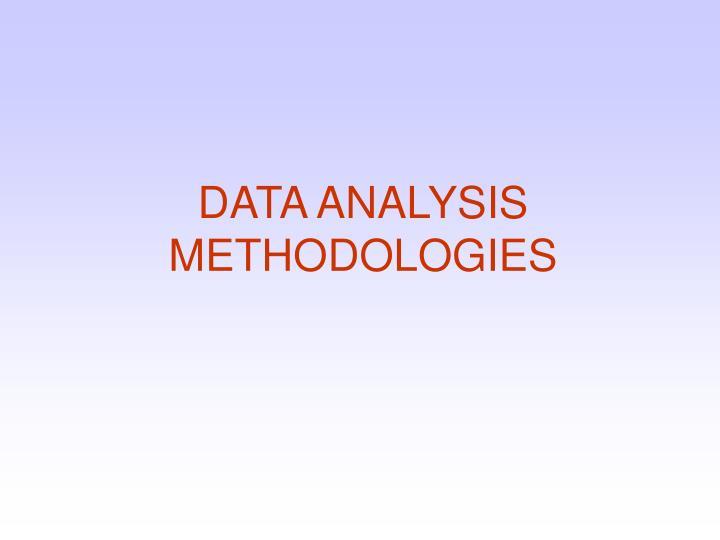 DATA ANALYSIS METHODOLOGIES