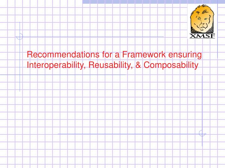 Recommendations for a Framework ensuring