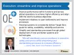 execution streamline and improve operations
