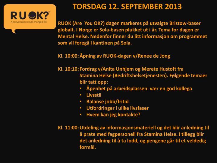 TORSDAG 12. SEPTEMBER 2013