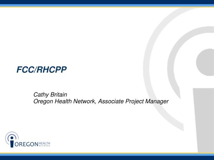 FCC/RHCPP