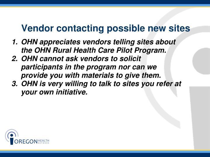Vendor contacting possible new sites