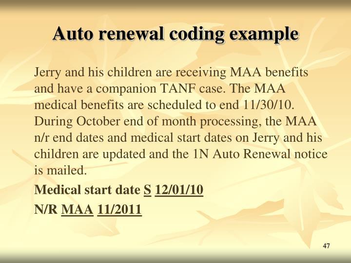 Auto renewal coding example