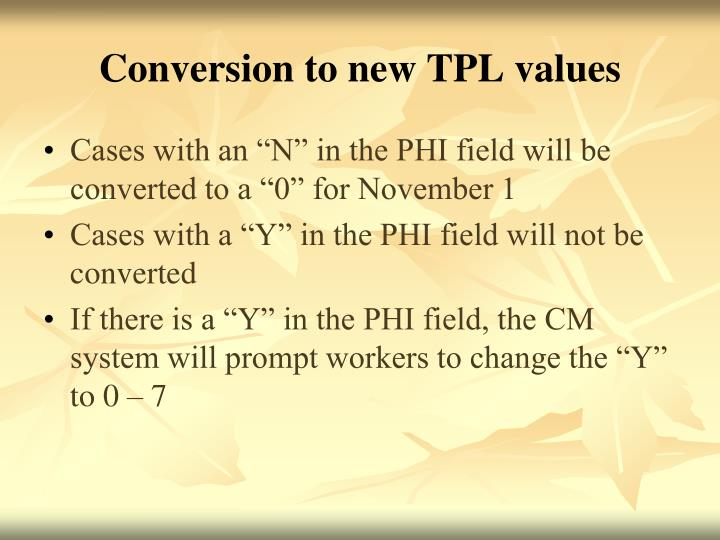 Conversion to new TPL values