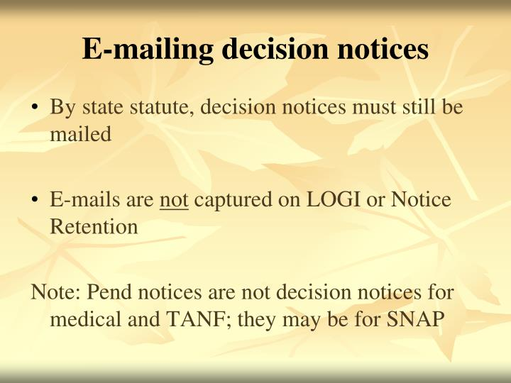 E-mailing decision notices