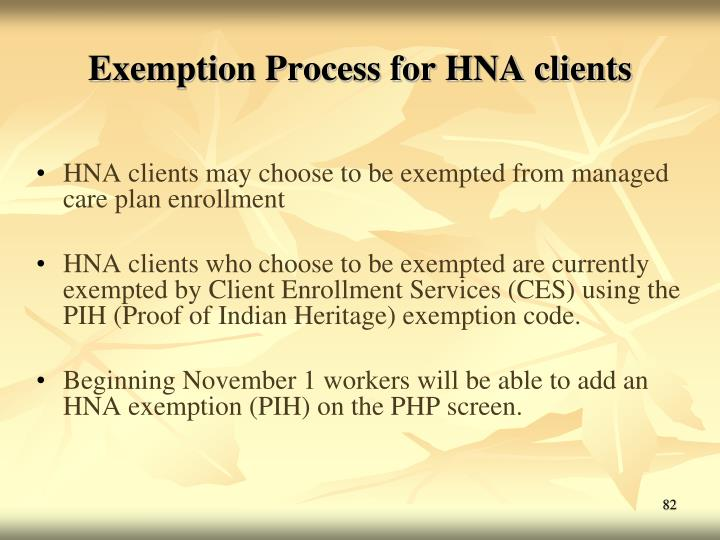 Exemption Process for HNA clients